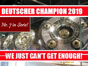 DER FC BAYERN IST NEUER DEUTSCHER MEISTER 2019!