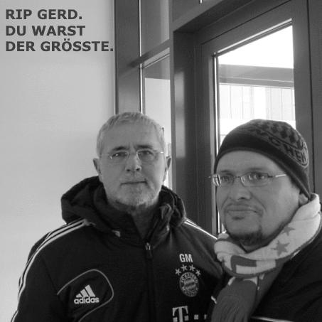 Der 15.08.21 ist ein sehr trauriger Tag. Gerd Müller, der größte aller Zeiten und ein wunderbarer Mensch ging für immer.